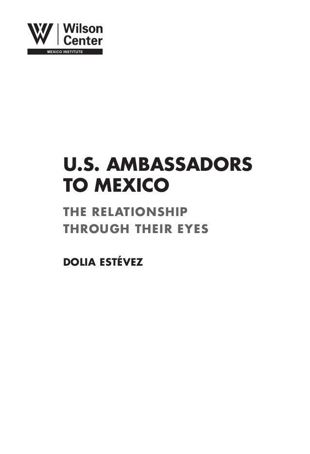 U.S. AMBASSADORSTO MEXICOTHE RELATIONSHIPTHROUGH THEIR EYESDolia Estévez