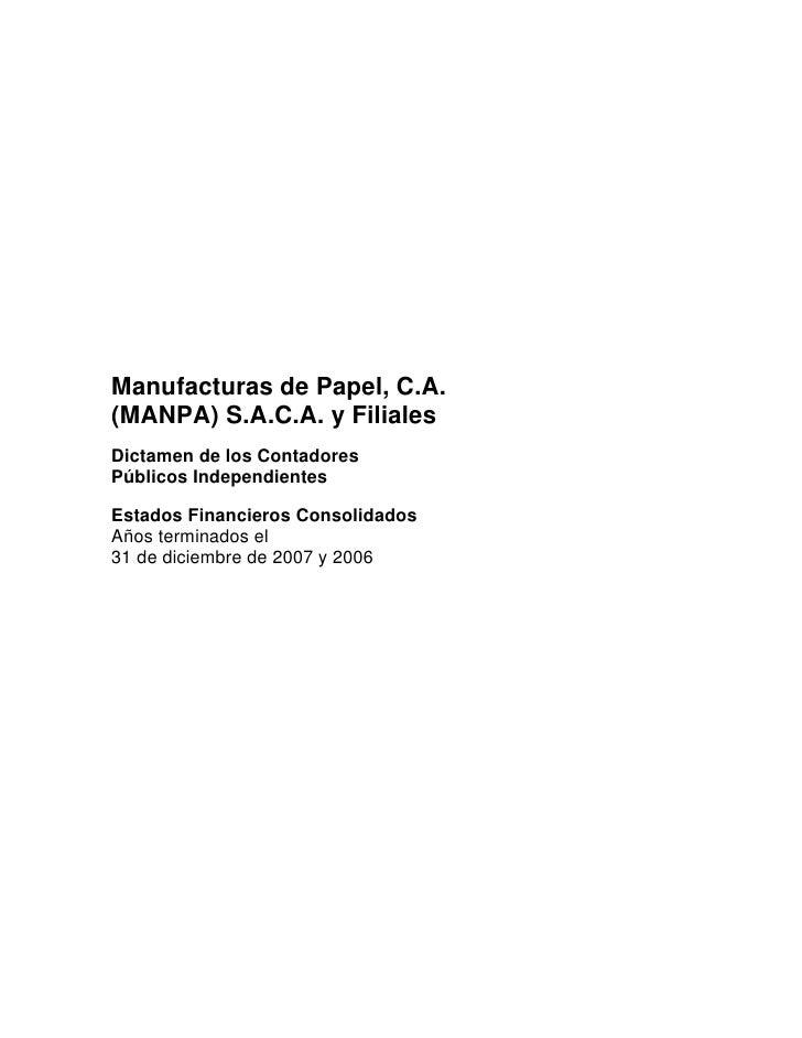 Manufacturas de Papel, C.A. (MANPA) S.A.C.A. y Filiales Dictamen de los Contadores Públicos Independientes  Estados Financ...