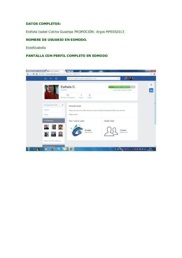DATOS COMPLETOS: Esthela Isabel Colcha Guashpa PROMOCIÓN: Argos MPE052013 NOMBRE DE USUARIO EN EDMODO. Estellisabella PANT...