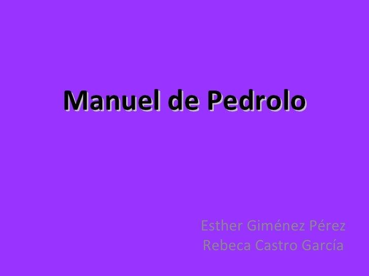 Manuel de Pedrolo Esther Giménez Pérez Rebeca Castro García