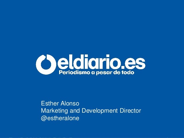 Esther Alonso Marketing and Development Director @estheralone