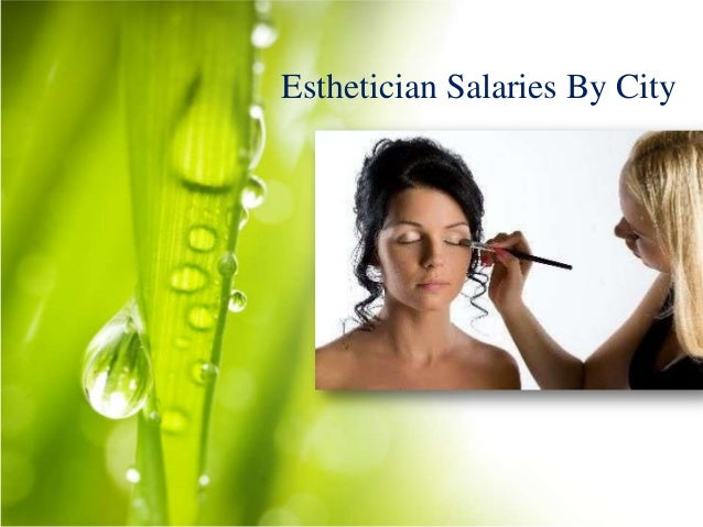 Esthetician Salary By City