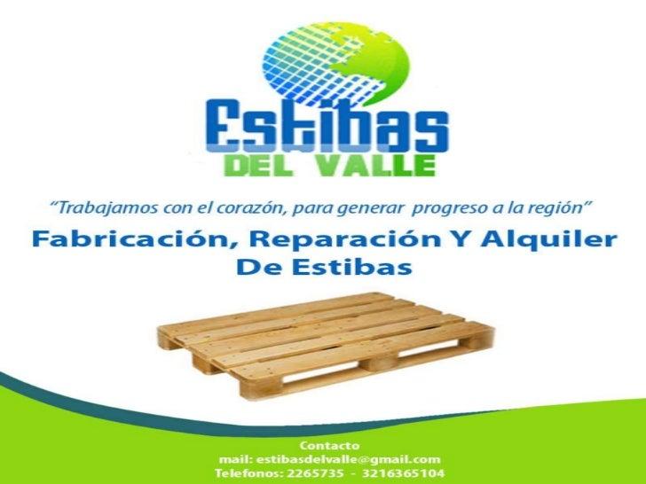  Son piezas que han sido creadas para la movilización y el almacenamiento de diversos productos       en     sectores    ...