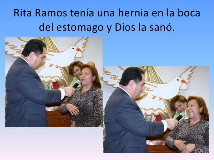 Rita Ramos tenía una hernia en la boca del estomago y Dios la sanó.<br />