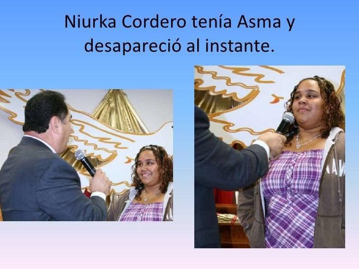 Niurka Cordero tenía Asma y desapareció al instante.<br />