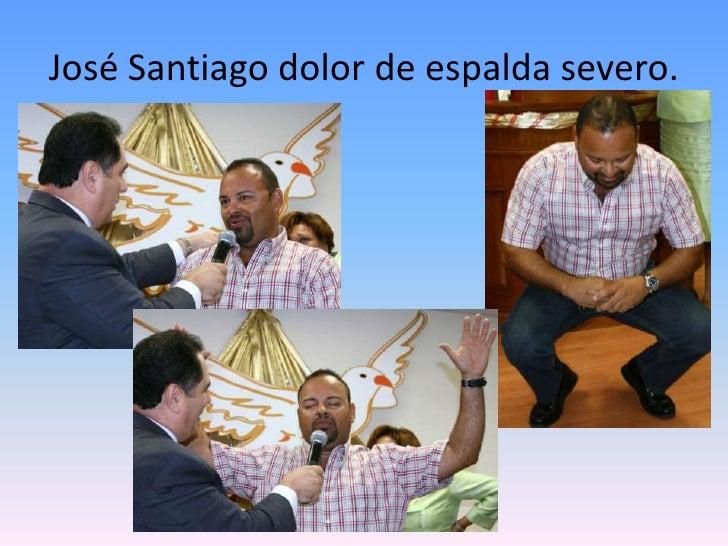 José Santiago dolor de espalda severo.<br />