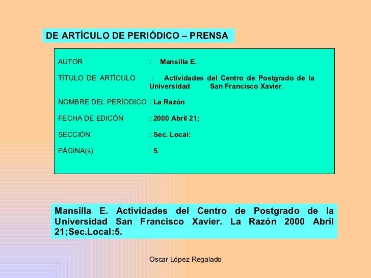 DE ARTÍCULO DE PERIÓDICO – PRENSA   AUTOR :  Mansilla E. TÍTULO DE ARTÍCULO :  Actividades del Centro de Postgrado de la  ...