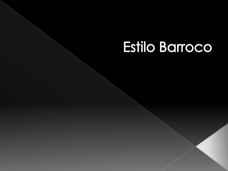 Estilo Barroco<br />