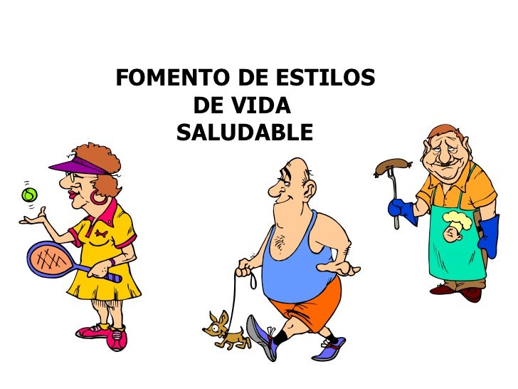 FOMENTO DE ESTILOS DE VIDA  SALUDABLE