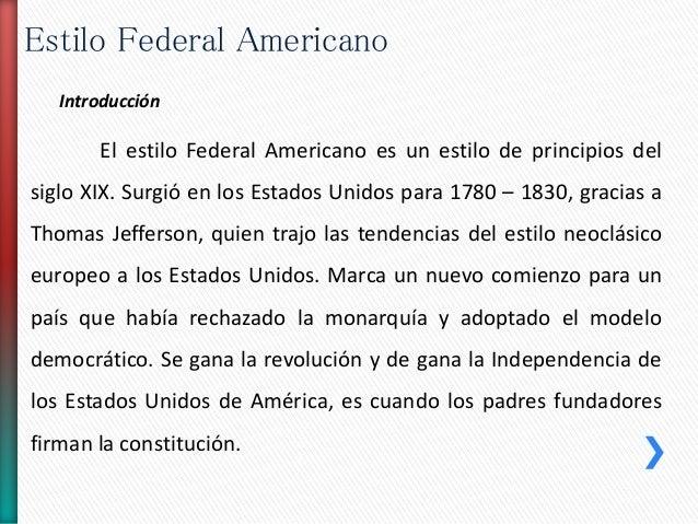 Estilo federal americano Slide 2
