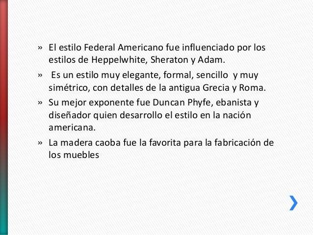 Estilo federal americano Slide 3