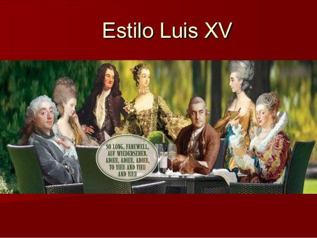 Estilo Luis XV