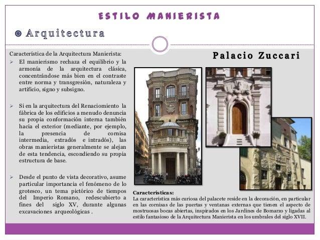 Estilo manierista for Caracteristicas de la arquitectura