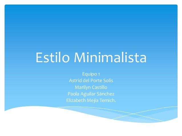 Estilo minimalista for Minimal art slideshare