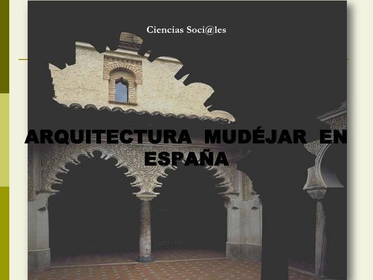 Arquitectura mud jar en espa a for Arquitectura mudejar
