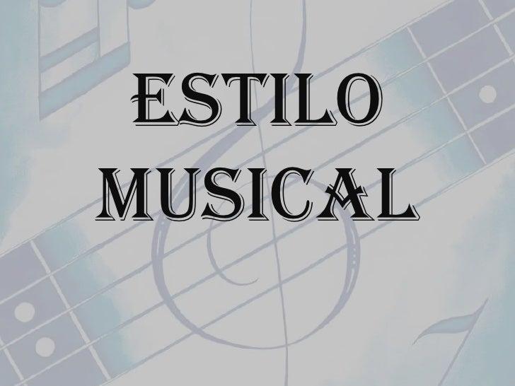 EstiloMusical