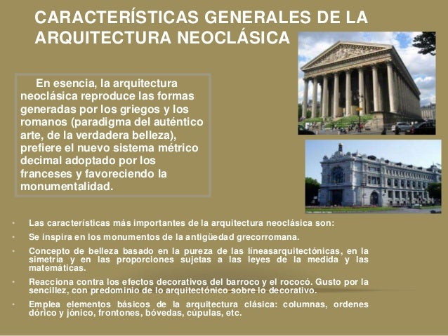 estilo neoclasico neogotico y exotico On lo mas importante de la arquitectura