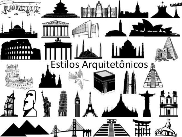 Estilos Arquitetônicos