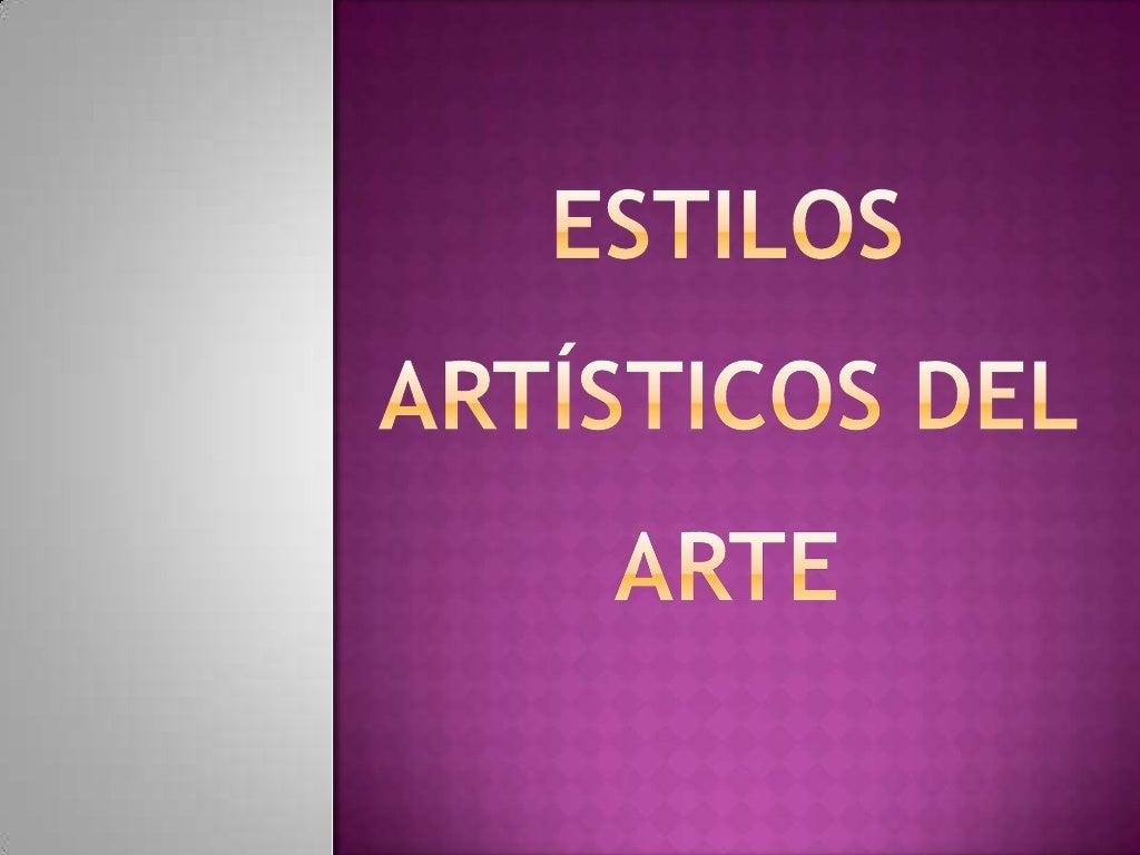 Estilos artísticos del arte