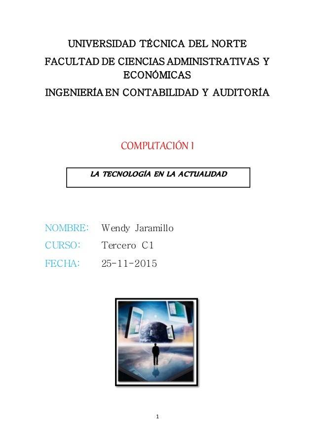 1 UNIVERSIDAD TÉCNICA DEL NORTE FACULTAD DE CIENCIAS ADMINISTRATIVAS Y ECONÓMICAS INGENIERÍA EN CONTABILIDAD Y AUDITORÍA C...