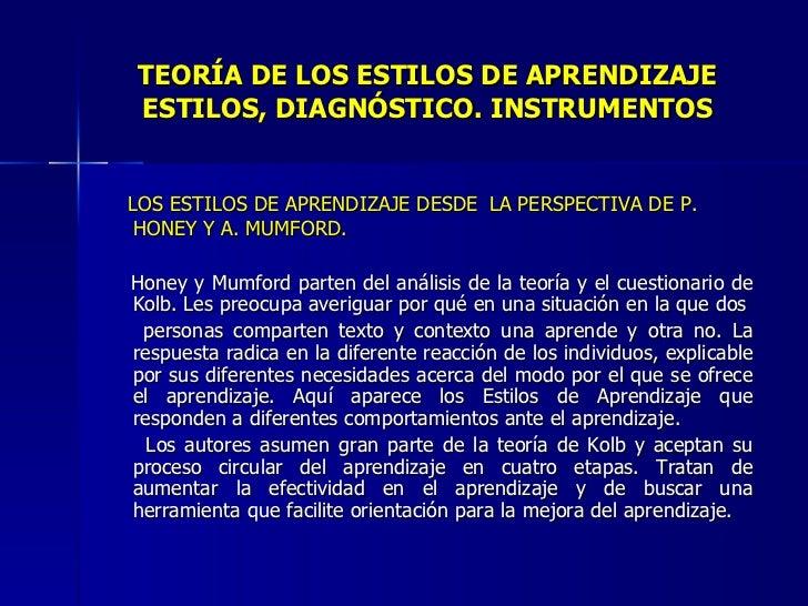 TEORÍA DE LOS ESTILOS DE APRENDIZAJE ESTILOS, DIAGNÓSTICO. INSTRUMENTOS <ul><li>LOS ESTILOS DE APRENDIZAJE DESDE   LA PERS...