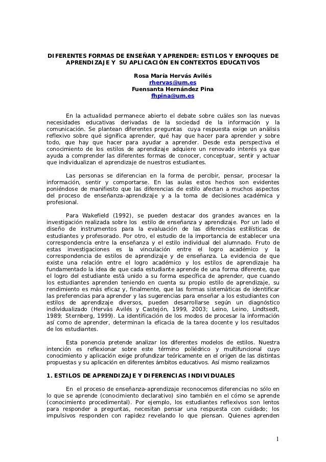 DIFERENTES FORMAS DE ENSEÑAR Y APRENDER: ESTILOS Y ENFOQUES DE     APRENDIZAJE Y SU APLICACIÓN EN CONTEXTOS EDUCATIVOS    ...