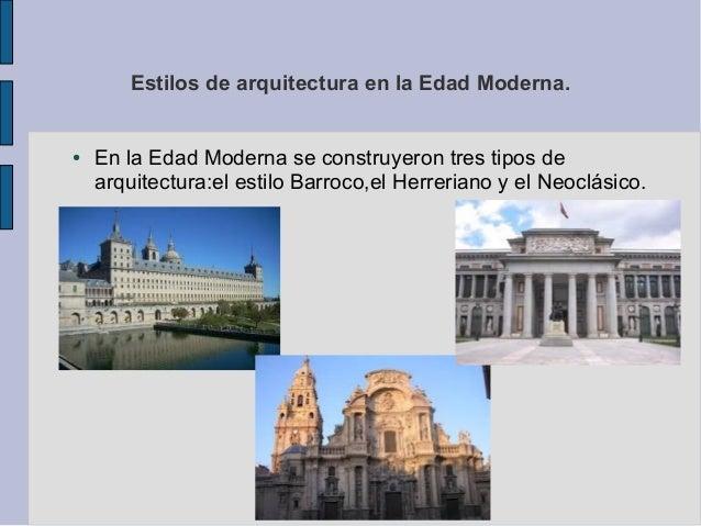 Estilos De Arquitectura En La Edad Moderna Paula
