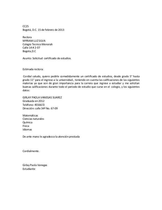 CC25Bogotá, D.C. 15 de febrero de 2013RectoraMYRIAM LUZ SILVAColegio Tecnico MenorahCalle 14 # 2-07Bogota,D.CAsunto: Solic...