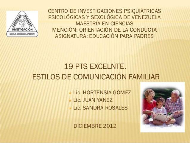 CENTRO DE INVESTIGACIONES PSIQUIÁTRICAS   PSICOLÓGICAS Y SEXOLÓGICA DE VENEZUELA            MAESTRÍA EN CIENCIAS    MENCIÓ...