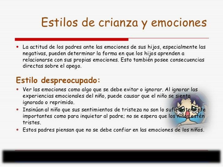 <ul><li>La actitud de los padres ante las emociones de sus hijos, especialmente las negativas, pueden determinar la forma ...