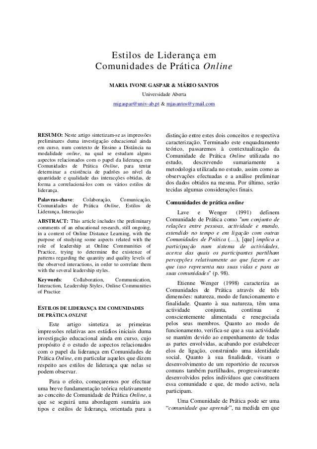 Estilos de Liderança em Comunidades de Prática Online MARIA IVONE GASPAR & MÁRIO SANTOS Universidade Aberta migaspar@univ-...