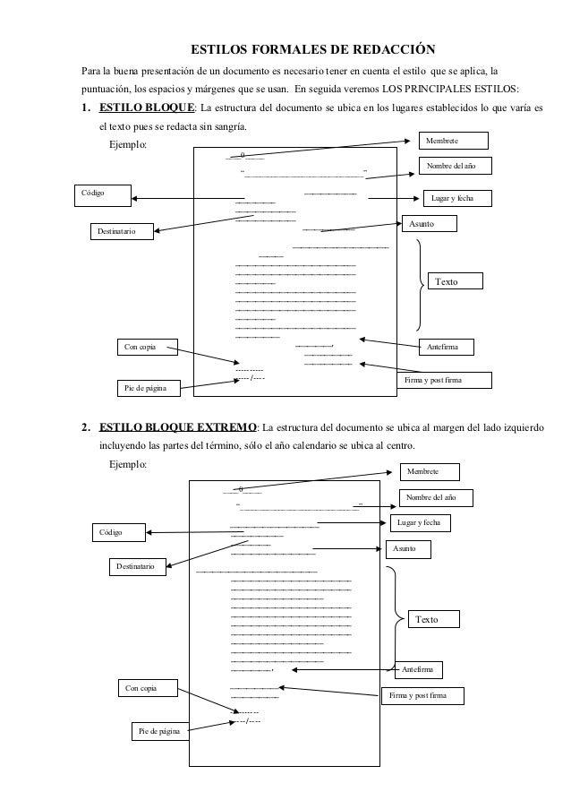 ESTILOS FORMALES DE REDACCIÓNPara la buena presentación de un documento es necesario tener en cuenta el estilo que se apli...