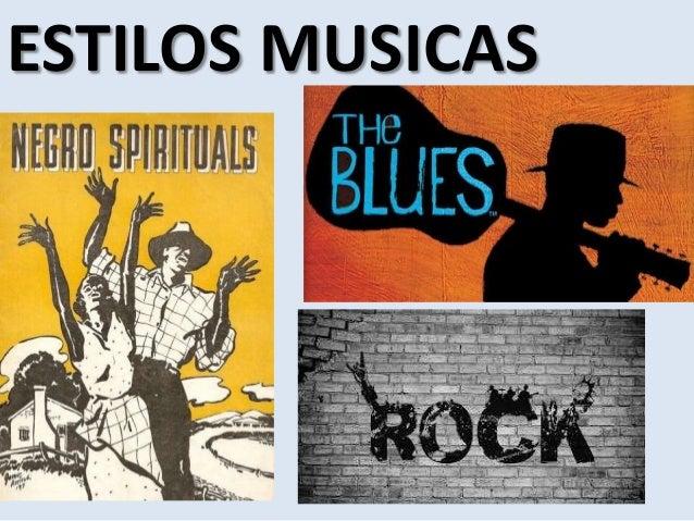 ESTILOS MUSICAS