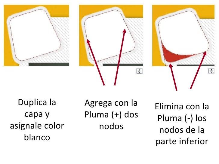 Duplica la capa y asígnale color blanco Agrega con la Pluma (+) dos nodos Elimina con la Pluma (-) los nodos de la parte i...