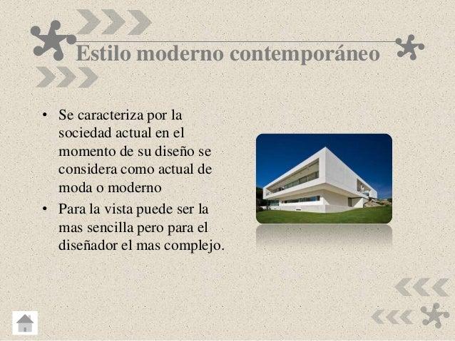 Estilos y tendencias del dise o arquitectonico for Estilo contemporaneo moda