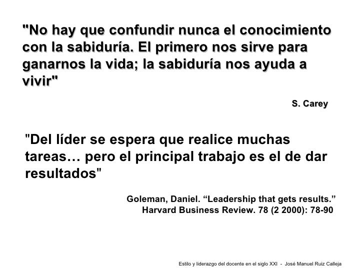 goleman d 2000 leadership that gets results harvard business review 78 2 78 90 Leadership that gets results harvard business review , pp 78-90) fullan's advice is often especially appropriate for those considering innovations in the domain of educational technology.