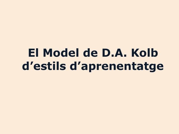 El Model de D.A. Kolbd'estils d'aprenentatge