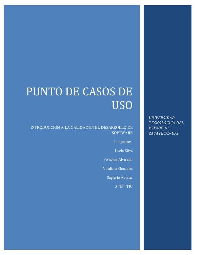 PUNTO DE CASOS DE             USO                                                     UNIVERSIDAD                         ...