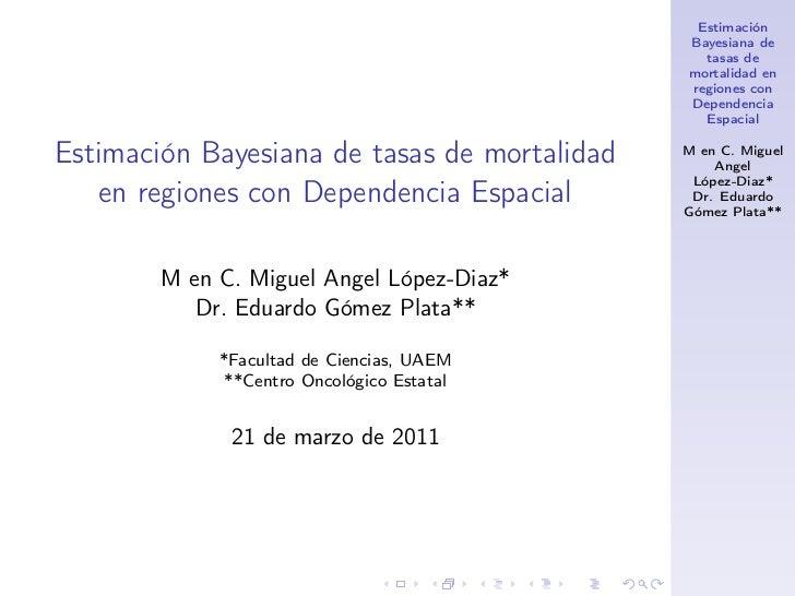 Estimación                                              Bayesiana de                                                tasas ...