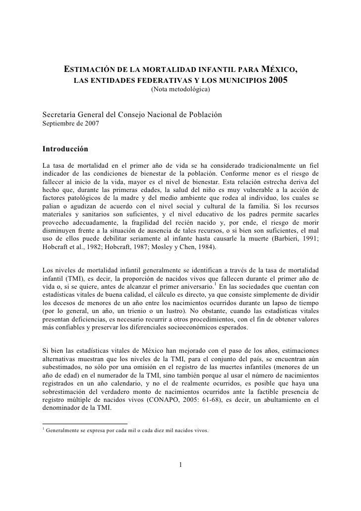 ESTIMACIÓN DE LA MORTALIDAD INFANTIL PARA MÉXICO,              LAS ENTIDADES FEDERATIVAS Y LOS MUNICIPIOS 2005            ...
