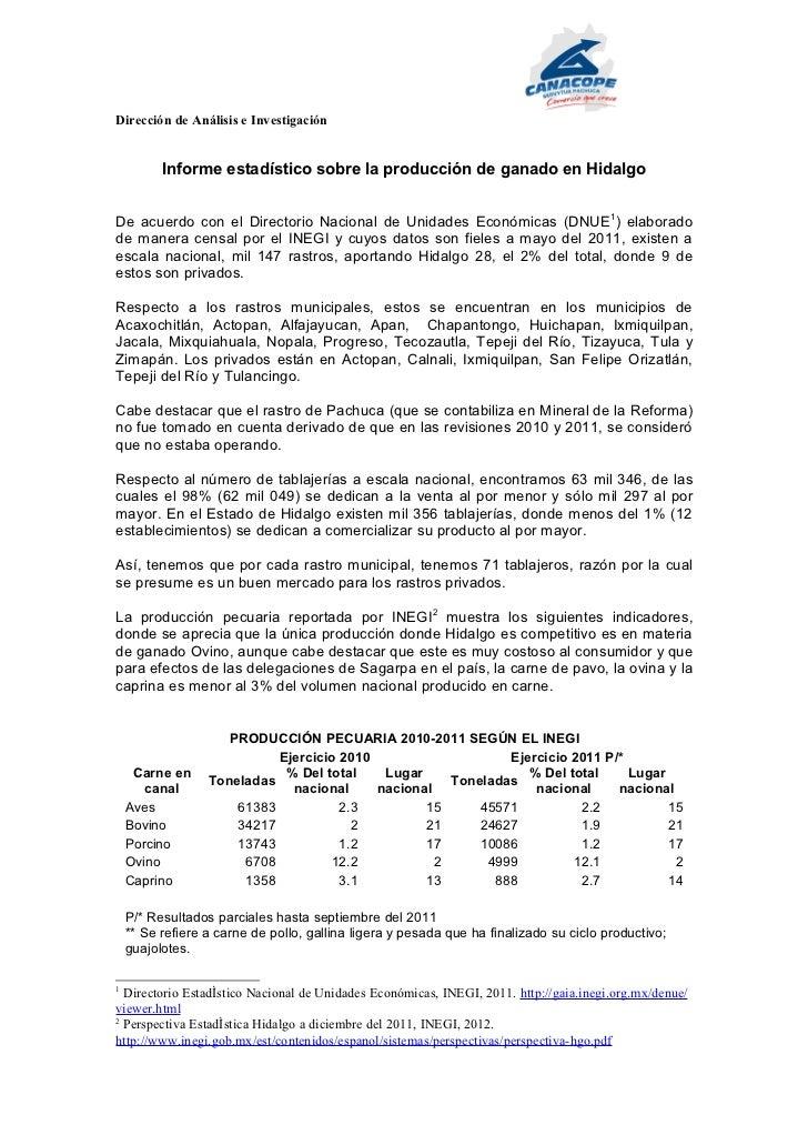 Dirección de Análisis e Investigación          Informe estadístico sobre la producción de ganado en HidalgoDe acuerdo con ...