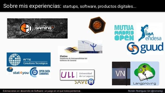 Estimaciones en desarrollo de software, versión 2017 Slide 3