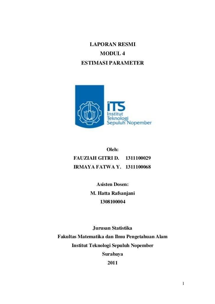 LAPORAN RESMI                 MODUL 4         ESTIMASI PARAMETER                    Oleh:      FAUZIAH GITRI D.        131...