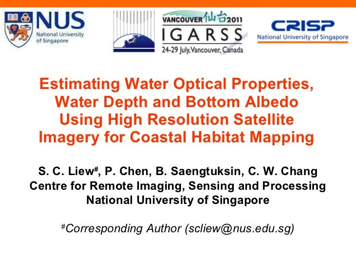 Estimating Water Optical Properties, Water Depth and Bottom Albedo Using High Resolution Satellite Imagery for Coastal Hab...