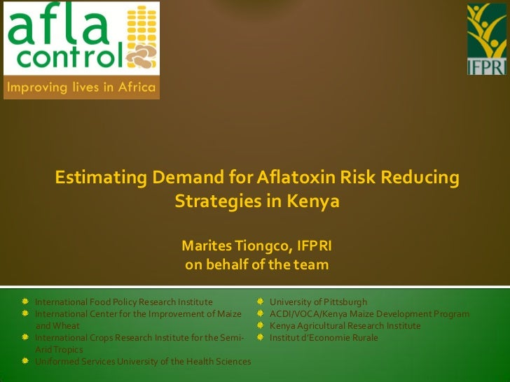 Estimating Demand for Aflatoxin Risk Reducing                 Strategies in Kenya                                   Marite...