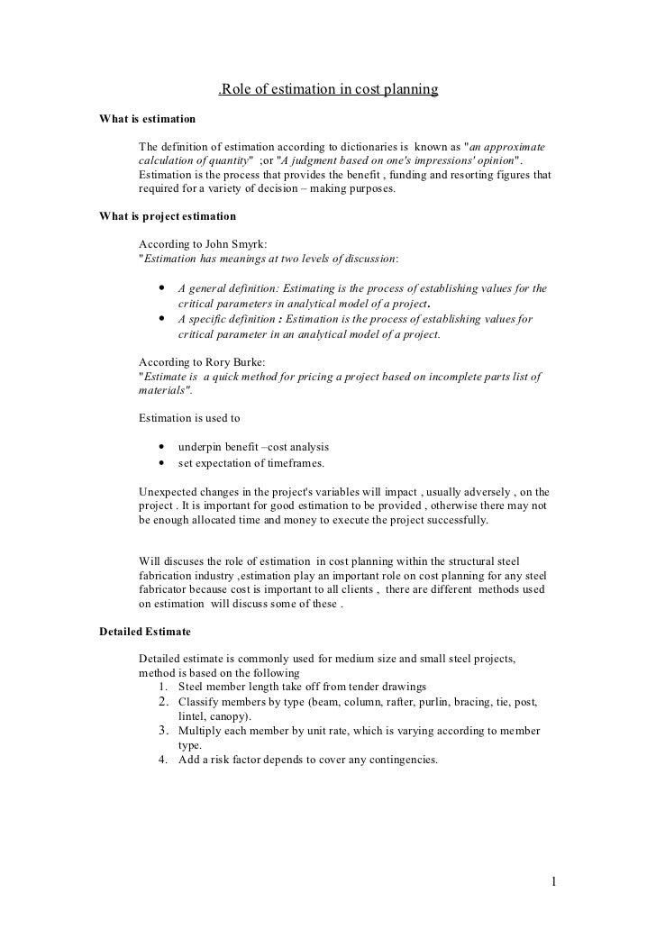 .Role of estimation in cost planningWhat is estimation       The definition of estimation according to dictionaries is kno...