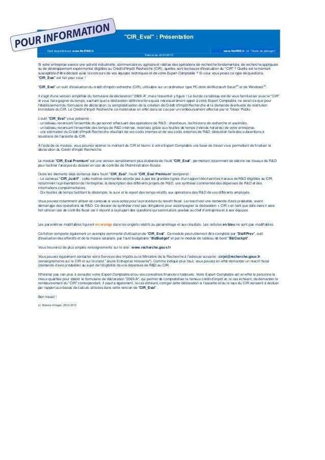 """Outil disponible sur www.NetPME.fr www.NetPME.fr (cf. """"Outils de pilotage"""") """"CIR_Eval"""" : Présentation Version du 22/01/201..."""