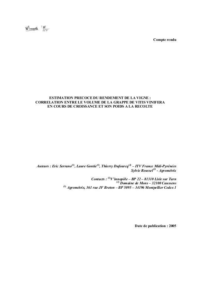 Compte rendu     ESTIMATION PRECOCE DU RENDEMENT DE LA VIGNE :CORRELATION ENTRE LE VOLUME DE LA GRAPPE DE VITIS VINIFERA  ...