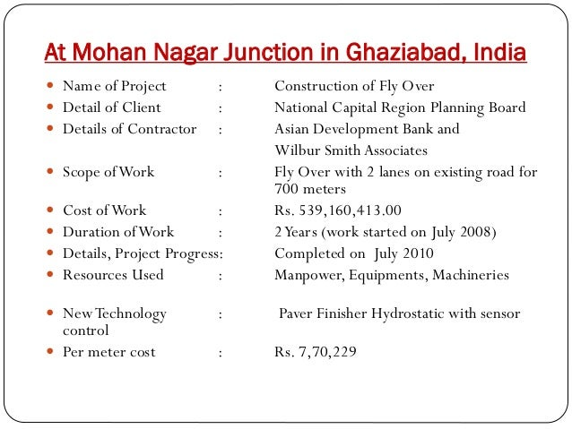 At Mohan Nagar Junction in Ghaziabad, India  Name of Project  Detail of Client  Details of Contractor  : : :   Scope o...