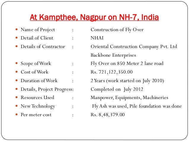 At Kampthee, Nagpur on NH-7, India  Name of Project  Detail of Client  Details of Contractor   Scope of Work      ...